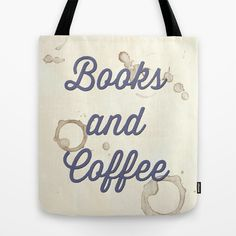 Books and Coffee Tote Bag by Arielle Levin - $22.00