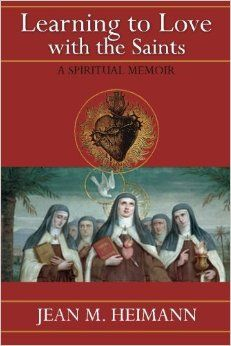 Learning to Love with the Saints: A Spiritual Memoir - Book Review - by Virginia Lieto - From the author of Seven Saints for Seven Virtues, here is another gem worthy of the read. Jean M. Heimann pours out her heart and soul in this book. Read more at: http://virginialieto.com/learning-love-saints-book-review/#.V0L7eaf2Ydk