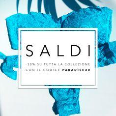 """I saldi sono iniziati: inserisci il codice """"paradise30"""" al momento del pagamento per avere uno sconto del 30% sul tuo acquisto! http://www.paradise-beachwear.com"""