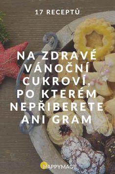 Zkuste vyměnit běžné cukroví pečivo za zdravé vánoční cukroví, po kterém nepřiberete, nebude vám těžko a rozhodně si pochutnáte! #cukrovi #vanoce #recept #vanocnicukrovi