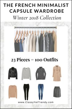 IS YOUR CLOSET FULL OF CLOTHES, BUT YOU HAVE NOTHING TO WEAR? YOU NEED… The French Minimalist Mom Capsule Wardrobe: Winter 2018 Collection! Inspired by the Fashion Styles of France! A Complete capsule wardrobe guide, with all the clothes and shoes selected for you, Plus, 100 Outfits Ideas! CLOTHES STYLE: Casual & Dressy – Neutral Colors…