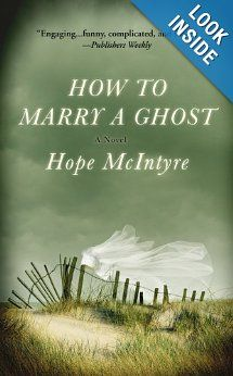 How to Marry a Ghost: Hope McIntyre
