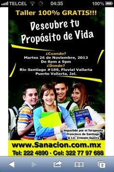Te invito al Taller GRATUITO de PROPÓSITO DE VIDA mañana martes a las 8pm en Fluvial Vallarta (ver croquis de ubicacion en www.Sanacion.com.mx) para que puedas tener CERTEZA Y CLARIDAD en tus decisiones!!!