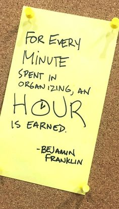 Organize your time! #quote #InspirationalQuotes #benjaminfranklin