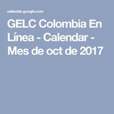 GELC Colombia En Línea - Calendar - Mes de oct de 2017 Colombia, First Holy Communion, White Gowns, Invitations