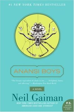 Anansi Boys by Neil Gaiman 0061342394 9780061342394 Neil Gaiman, Used Books, Books To Read, My Books, Book Club Books, Book Lists, Book Posters, American Gods, Livros