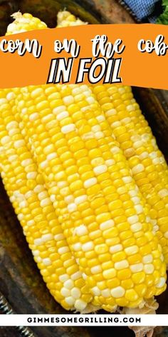 Make your corn on the cob in foil! Simply season with salt, slather with a little butter then wrap it up in foil. You can either bake it in the oven or grill it. It's the perfect summer side dish to enjoy. #corn #grilled via @gimmesomegrilling Barbecue Recipes, Grilling Recipes, Camping Recipes, Camping Meals, Strawberry Swirl Cheesecake, Cheesecake Strawberries, Strawberry Sauce, Outdoor Cooking Recipes, Grilled Side Dishes