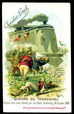 """Chocolate Louit """"The Transvaal War"""" Boer War) Boers attacking an armoured train, Kimberley October 1899 British Colonial, Toy Soldiers, British Army, Egyptian, South Africa, Empire, Cigarette Box, War, Chocolate"""