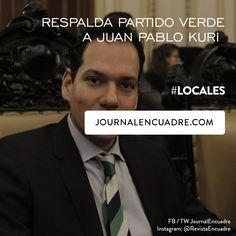 Revista Encuadre » Respalda Partido Verde a Juan Pablo Kuri