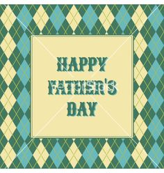 Fathers day card vector by dolcevita on VectorStock®