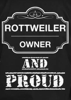 ❤️ Rottweiler Owner and Proud ❤️ best dogs in the world! Follow & Friend me if you have a Rottweiler and you are proud!