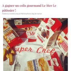 Miammmmm http://www.mamanathome.com/2015/10/a-gagner-un-colis-gourmand-le-ster-le-patissier.html