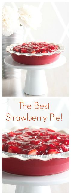 The Best Strawberry Pie - Sincerely Jean