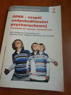 ADHD zespół nadpobudliwości psychoruchowej.
