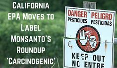 Support the California EPA's proposal to list glyphosate as a cancer-causing substance under Proposition 65!