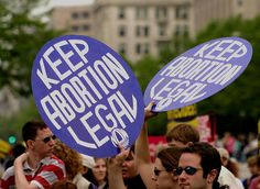 """""""Keep abortion safe, legal and accessible."""""""