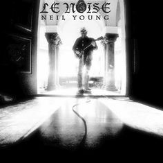 Young, Neil - Le Noise