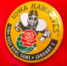 """Iowa Hawkeyes """"Official"""" 1991 Rose Bowl Football Game Badge A Tournament Pin 