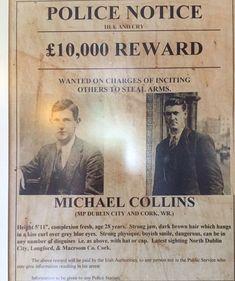 Michael Collins wanted poster. Keep an eye out for the big fella! Irish Independence, Irish Symbols, Easter Rising, Irish News, Irish Language, Michael Collins, Irish Quotes, Mary I, Dublin City