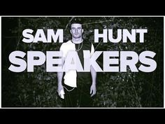 Sam Hunt Releases 'Speakers' Music Video