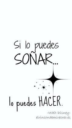 Asi que solo sueña/ dream for life Positive Phrases, Motivational Phrases, Inspirational Quotes, Foto 3d, Mr Wonderful, Disney Quotes, Spanish Quotes, Coaching, Love Quotes