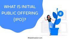 When a company decides to go public, it virtually means a company is offering shares in exchange for funds and this, too, means initial public offering, i.e., IPO. Learn Stock Market, Stock Market Basics, Capital Expenditure, Initial Public Offering, Borrow Money, The Borrowers, Meant To Be, Initials, Marketing