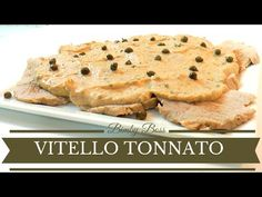 Vitello Tonnato o Vitel Tonè   Bimby TM6 - TM5 -TM31   Thermomix - YouTube Banana Bread, Youtube, Desserts, Itunes, Carne, Food, Apple, Thermomix, Pies