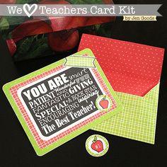 We Love Teachers Printable Card Kit by Jen Goode