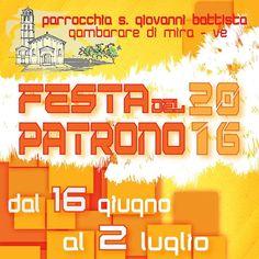 Festa del Patrono Parrocchia San Giovanni Battista Gambarare 2016 (Mira-VE)  Hashtag Ufficiali:  #FestadelPatronoParrocchiaSanGiovanniBattistaGambarare2016 , #ParrocchiaSanGiovanniBattistadiGambarare , #Musica , #Danza , #Pranzo , #Cena , #Tornado , #8Luglio2015 , #RivieradelBrenta , #Spettacoli , #Gambarare , #Mira e #EventiMiraeGambarare  Altre informazioni su: http://eventimiraegambarare.altervista.org/festa-del-patrono-parrocchia-san-giovanni-battista-gambarare-2016-mira-ve/