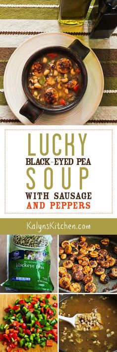 Did you know it's lucky to eat black-eyed peas on New Year's Day, and this Lucky Black-Eyed Soup with Chicken-Garlic Sausage and Bell Peppers is also delicious!  [from KalynsKitchen.com]