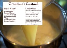 Gmas Custard Recipe. She made this over a low heat on her coal range...was always a favourite
