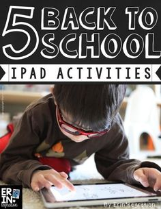 Back to School iPad Activities and Apps for the classroom