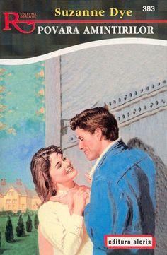 Suzanne Dye - Povara amintirilor [2001 / Română] [Fiction & Literature] :: Torrents.Md - BitTorrent Tracker Moldova Moldova, Romantic, Baseball Cards, Books, Literatura, Libros, Book, Romance Movies, Book Illustrations