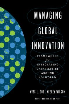 Managing Global Innovation shows you how to build and leverage a global innovation network. Drawing on extensive research and real-life company examples, it walk you through a set of practical frameworks for acquiring and integrating innovation-critical knowledge from multiple sources. You'll learn to optimize your innovation footprint, improve communication and receptivity, and enhance collaboration in order to succeed on a global scale. Cote : 4-34 DOZ