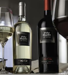 If It's Hip, It's Here: Soon To Be A Movie, Now In A Bottle. Fifty Shades Of Grey Wines.