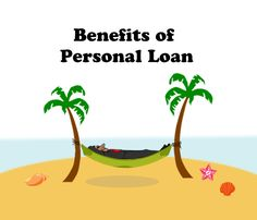 Benefits of #PersonalLoan - #Ruloans  We Help You #BorrowRight