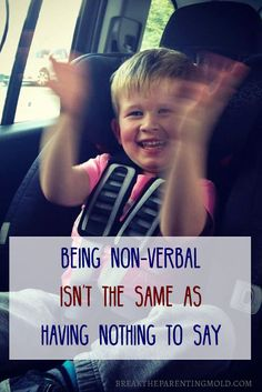 Being non-verbal isn't like The Little Mermaid. There isn't always some magical…