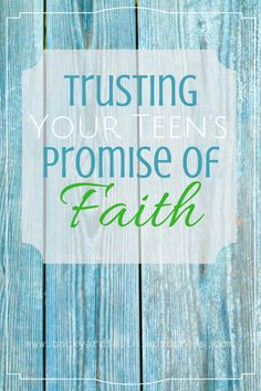 Trusting Your Teen