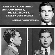Lucky Luciano's view of finance.