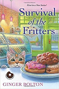 Amazon.com: Survival of the Fritters (A Deputy Donut Mystery) (9781496711878): Ginger Bolton: Books