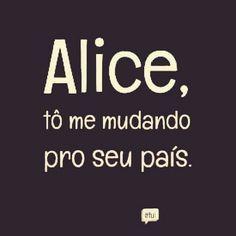 Tô chegando Alice