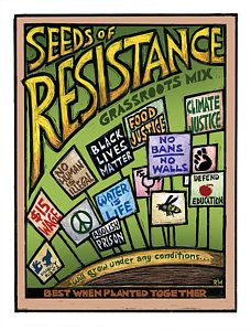 Seeds of Resistance - Poster Art for Social Justice - Ricardo Levins Morales Protest Art, Protest Posters, Protest Signs, Civil Disobedience, Political Art, Political Cartoons, Water Walls, Thing 1, Mood