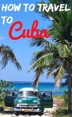 How to travel to Cuba - visas, flights and more to get you sipping mojitos sooner. 20 takes off #airbnb #airbnbcoupon #cuba