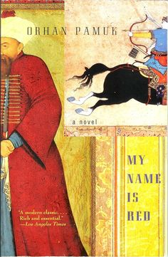 One of my favorite books is My Name Is Red by Orhan Pamuk, who won a Nobel Prize in Literature. The New Yorker, Powerful Art, Red Books, My Name Is, Play, Love Book, Llamas, Books To Read, Literature
