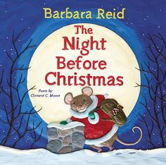 Barbara Reid's brilliant Plasticine art breathes new life into the classic poem — with a Canadian twist!   Rediscover this holiday favourite as never before, through the clever, touching, and always surprising illustrations of the incomparable Barbara Reid.  Barbara Reid's The Night Before Christmas is sure to become a new Canadian classic, and it is the must-have book for your Canadian Christmas this year, and every year to come.