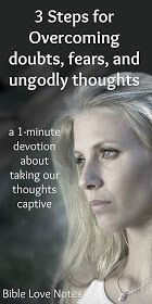 3 Steps for Overcoming Ungodly, fearful, or Negative Thoughts - 2 Cor. Prayer Scriptures, Bible Teachings, Bible Prayers, Faith Prayer, Prayer Quotes, Bible Quotes, Bible Verses, Bible Forgiveness, Bible Doctrine