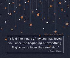 Emery Allen #thesoulinwords #soul #star #quote