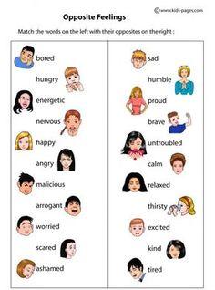 Opposite Feelings worksheets http://www.kids-pages.com/folders/worksheets/Opposites/FeelingsOpposites.pdf