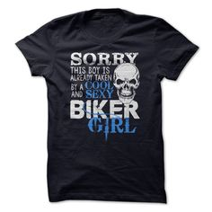 (Tshirt Most Produce) Biker Taken  Shirt design 2016  Already Taken By A Cool and Sexy Biker Girl?  This Shirt Is A Must Have! Not Sold In Stores!  Tshirt Guys Lady Hodie  SHARE and Get Discount Today Order now before we SELL OUT  Camping a smoking hot and awesome dolores she bought this shirt taken