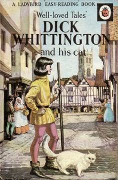 DICK WHITTINGTON and HIS CAT a Vintage Ladybird Book Well Loved Tales Series 606D Matt Hardback 1967